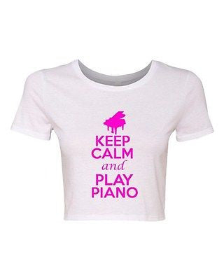Crop Top Ladies Keep Calm And Play Piano Musician Music Funny Humor T-Shirt Tee