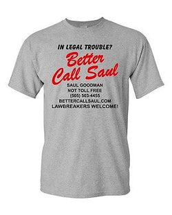 Adult Better Call Saul Legal Lawyer Attorney at Law Funny Humor T-Shirt Tee