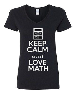 V-Neck Ladies Keep Calm And Love Math Love Mathematics School Funny T-Shirt Tee