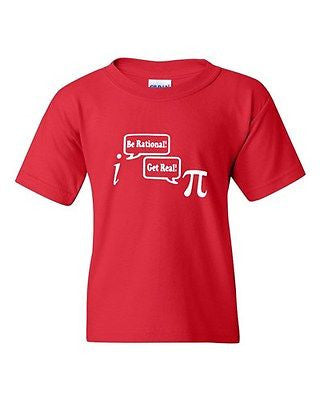 Be Rational Get Real Math Mathematics Funny Novelty Youth Kids T-Shirt Tee
