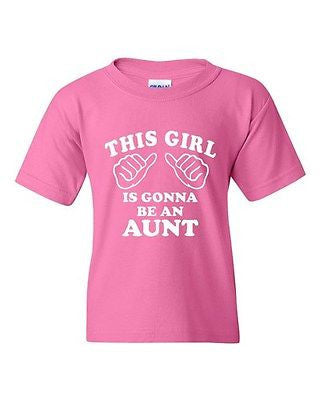 This Girl Is Gonna Be An Aunt Novelty Youth Kids T-Shirt Tee