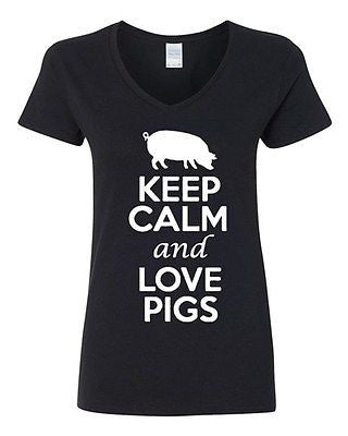 V-Neck Ladies Keep Calm And Love Pigs Pork Food Animal Lover Funny T-Shirt Tee