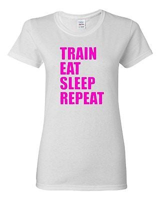 Ladies Train Eat Sleep Repeat Practice Exercise Workout Gym Funny T-Shirt Tee