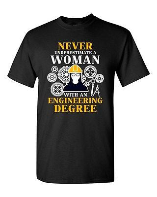 Never Underestimate A Woman With Engineering Degree Funny DT Adult T-Shirt Tee