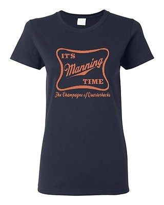 Ladies It's Manning Time Script Funny Humor Parody Football Sports T-Shirt Tee