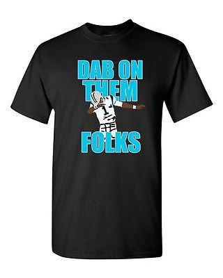 Dab On Them Folks Football Ball Sports Dance Touchdown DT Adult T-Shirt Tee