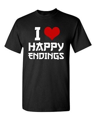 I Love Happy Endings Funny Massage Therapist Relax Humor DT Adult T-Shirt Tee