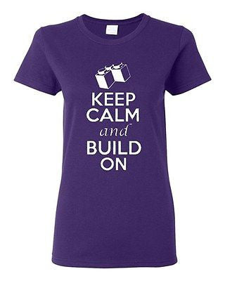 Ladies Keep Calm And Build On Construct Bricks Block Funny Humor T-Shirt Tee