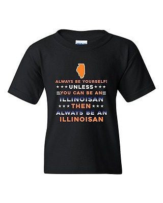 Always Be Yourself Unless You Can Be An Illinoisan Map DT Youth Kids T-Shirt Tee