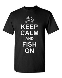 Adult Keep Calm And Fish On Funny Going Fishing Catch Bait Humor T-Shirt Tee