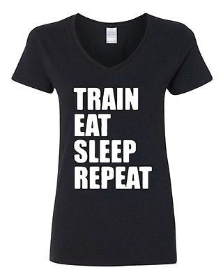 V-Neck Ladies Train Eat Sleep Repeat Workout Exercise Gym Funny T-Shirt Tee