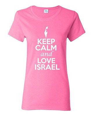 Ladies Keep Calm And Love Israel Country People Nation Patriotic T-Shirt Tee