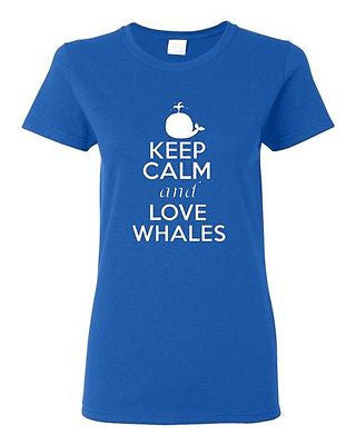 Ladies Keep Calm and Love Whales Animal Love Sea Life Whale Lover T-Shirt Tee