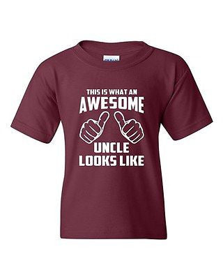 This Is What An Awesome Uncle Looks Like Novelty Youth Kids T-Shirt Tee