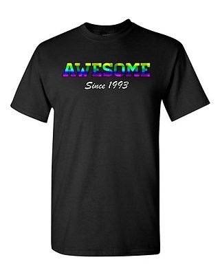 Awesome Since 1993 Colorful Age Happy Birthday Gift Funny DT Adult T-Shirt Tee