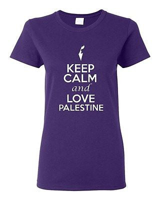 Ladies Keep Calm And Love Palestine Country Nation Patriotic Novelty T-Shirt Tee