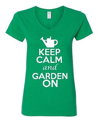V-Neck Ladies Keep Calm And Garden On Gardening Flower Plants Funny T-Shirt Tee