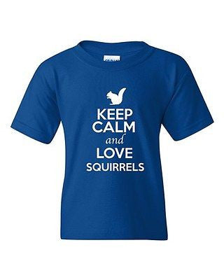Keep Calm And Love Squirrels Chipmunks Nuts Animal Lover Youth Kids T-Shirt Tee