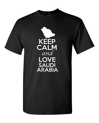 Keep Calm And Love Saudi Arabia Country Patriotic Novelty Adult T-Shirt Tee