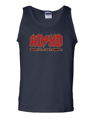 ADHD Highway To.... Hey Look A Squirrel Funny Parody Novelty Adult Tank Top