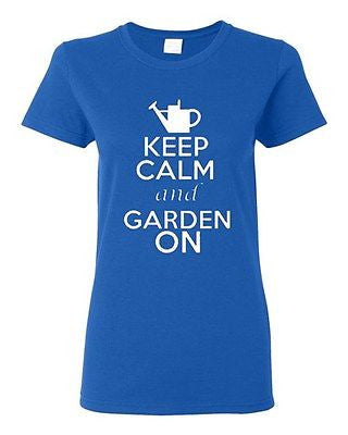Ladies Keep Calm And Garden On Gardening Plants Flowers Grass Lawn T-Shirt Tee