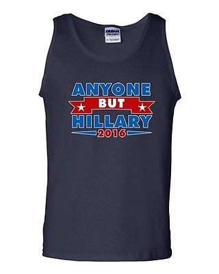 Anyone But Hillary 2016 for President Campaign Vote Election DT Adult Tank Top