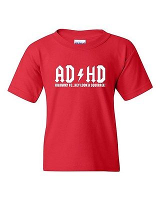 ADHD Highway To... Hey Look A Squirrel! Funny Novelty Youth Kids T-Shirt Tee