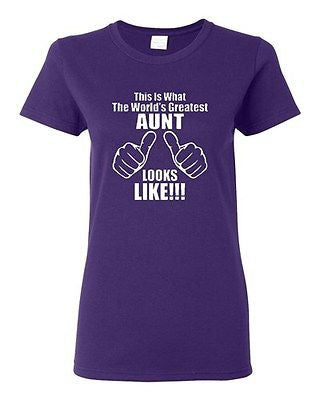 Ladies This Is What The World's Greatest Aunt Auntie Gift Novelty T-Shirt Tee