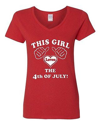 V-Neck Ladies This Girl Loves The 4th Of July Independence Freedom T-Shirt Tee