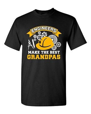 Engineers Make The Best Grandpas Grandfather Funny Humor DT Adult T-Shirt Tee