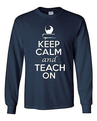 Long Sleeve Adult T-Shirt Keep Calm And Teach On Teacher Book Read Write School