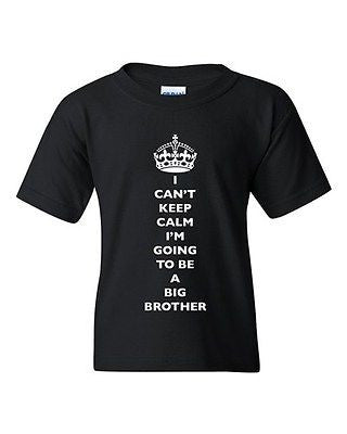 I Can't Keep Calm I'm Going To Be A Big Brother Family DT Youth Kids T-Shirt Tee