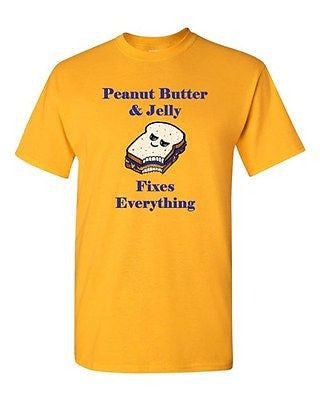 Peanut Butter And Jelly Fixes Everything Snack Sandwich Adult DT T-Shirts Tee