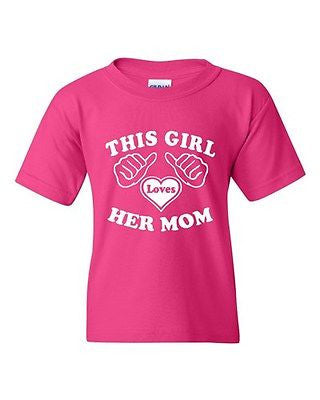 This Girl Loves Her Mom Novelty Youth Kids T-Shirt Tee