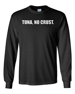 Long Sleeve Adult T-Shirt Tuna, No Crust. Sandwich Turbo Drift Race Cars Racing