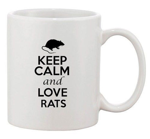 Keep Calm And Love Rats Mouse Rodent Animal Lover Funny Ceramic White Coffee Mug