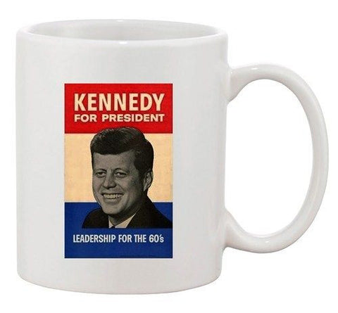 John F. Kennedy JFK 1960 Campaign Poster For President Ceramic White Coffee Mug