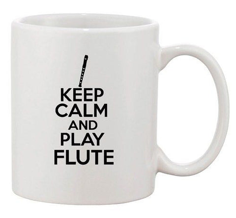 Keep Calm And Play Flute Music Band Instrument Funny Ceramic White Coffee Mug