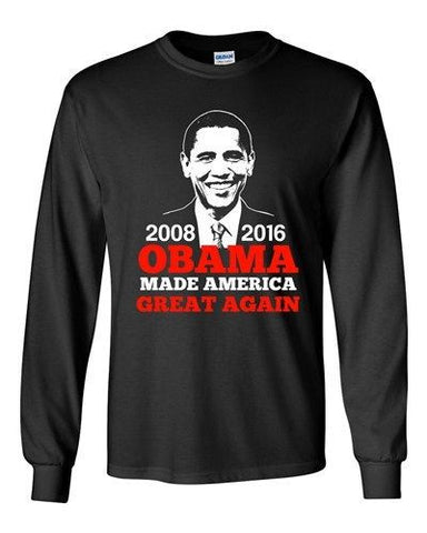 Long Sleeve President Barack Obama Made America Great Again USA Adult T-Shirt DT