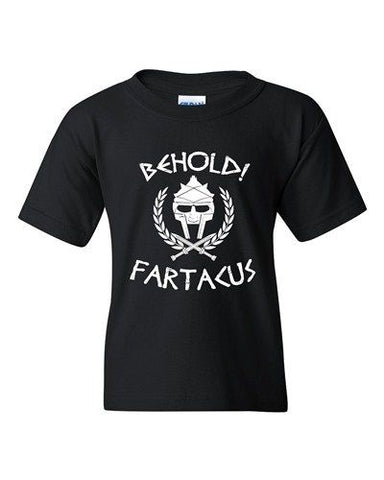 Behold Fartacus Fart Sparta Army Warrior Movie Parody DT Youth Kids T-Shirt Tee
