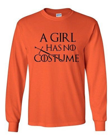 Long Sleeve Adult T-Shirt A Girl Has No Costume TV Funny Halloween Parody DT
