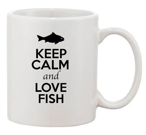Keep Calm And Love Fish Ocean Sea Fishing Animal Lover Ceramic White Coffee Mug