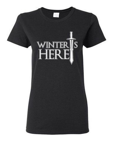Ladies Winter Is Here Sword TV Parody Funny T-Shirt Tee