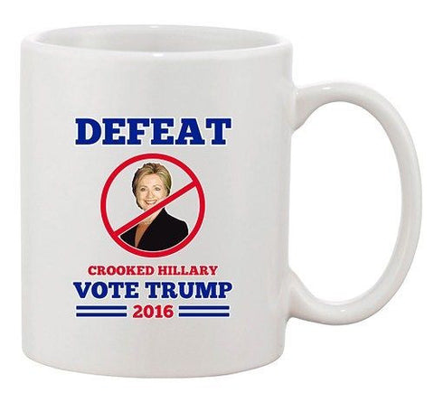 Defeat Crooked Hillary Vote Trump 2016 President Election DT Coffee 11 Oz Mug