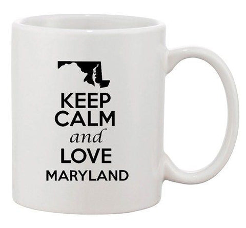 Keep Calm And Love Maryland Country Map USA Patriotic Ceramic White Coffee Mug