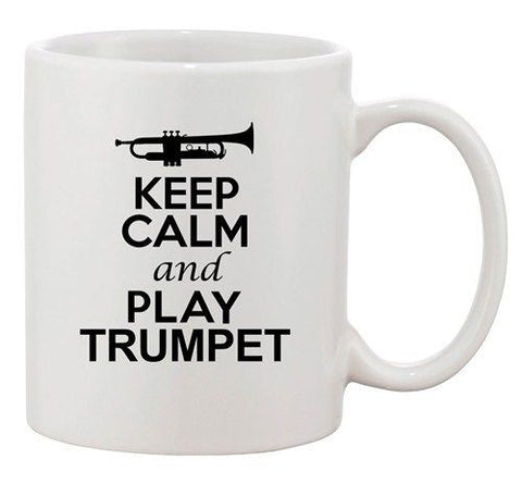City Shirts Keep Calm And Play Trumpet Music Lover Ceramic White Coffee Mug