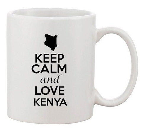 Keep Calm And Love Kenya Africa Country Map Patriotic Ceramic White Coffee Mug