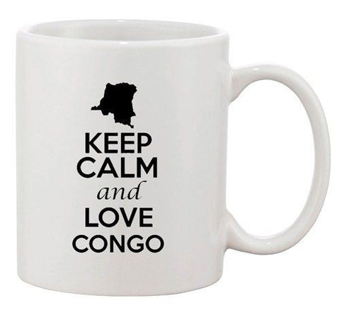 Keep Calm And Love Congo Africa Country Map Patriotic Ceramic White Coffee Mug