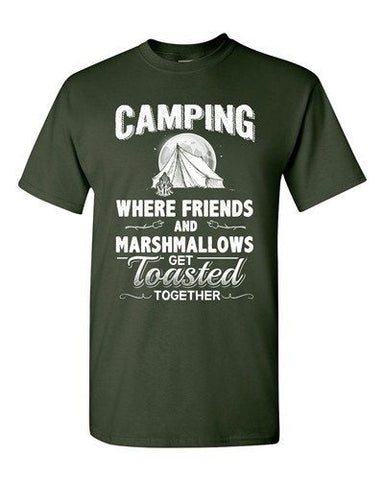 Camping Where Friends And Marshmallows Get Toasted Together Adult DT T-Shirt Tee