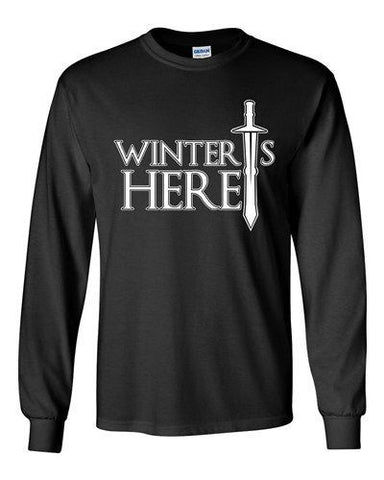 Long Sleeve Winter Is Here Sword TV Parody Funny DT Shirts Tee